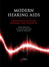Modern Hearing Aids: Verification, Outcome Measures, and Follow-up