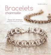 Bracelets chainmaille: Bijoux en anneaux expliqués étape par étape