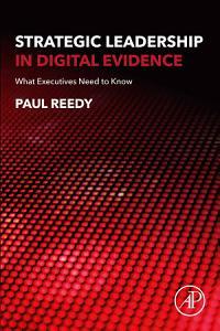 Strategic Leadership in Digital Evidence