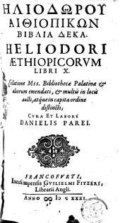 Heliodori Aethiopicorum libri X.