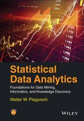 Statistical Data Analytics: Foundations for Data Mining, Informatics, and Knowledge Discovery