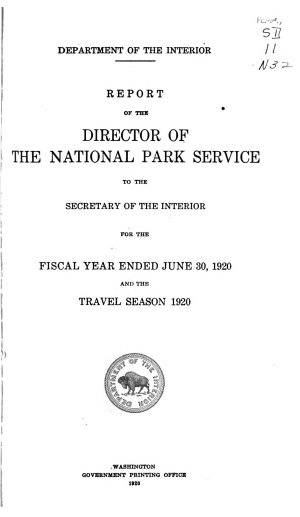 Report of the Director of the National Park Service to the Secretary of the Interior for the Fiscal Year Ended