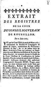Extrait Des Registres De La Cour Du Conseil Souverain De Roussillon: Du 12 Juin 1762
