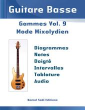 Guitare Basse Gammes Vol. 9: Mode Mixolydien