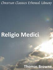 Religio Medici: And Other Writings