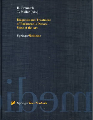 Diagnosis and Treatment of Parkinson's Disease — State of the Art