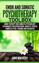 EMDR and Somatic Psychotherapy Toolbox PDF