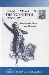 France at War in the Twentieth Century PDF