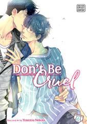 Don't Be Cruel, Vol. 6 (Yaoi Manga)