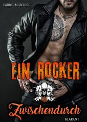 Ein Rocker für Zwischendurch