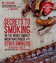 Secrets To Smoking On The Weber Smokey Mountain Cooker And Other Smokers Book PDF