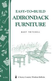 Easy-to-build Adirondack Furniture