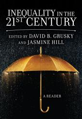 Inequality in the 21st Century: A Reader