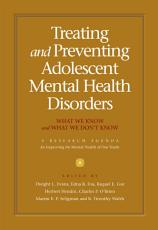 Treating and Preventing Adolescent Mental Health Disorders PDF