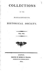 Collections of the Massachusetts Historical Society: Volume 8