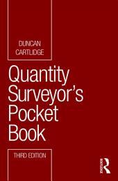 Quantity Surveyor's Pocket Book: Edition 3