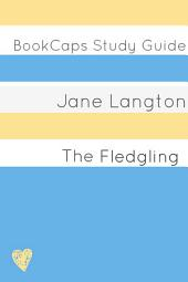 The Fledgling (Study Guide): BookCaps Study Guide
