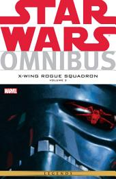 Star Wars Omnibus: X‐Wing Rouge Squadron Vol. 3