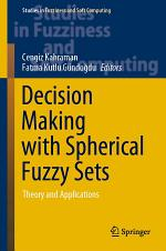 Decision Making with Spherical Fuzzy Sets