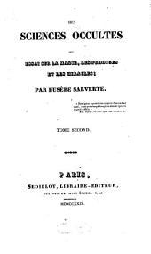 Des sciences occultes ou essai sur la magie, les prodiges et les miracles: Volume2