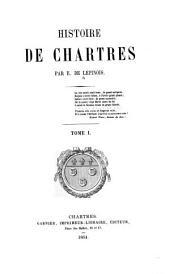 Histoire de Chartres: Volume1
