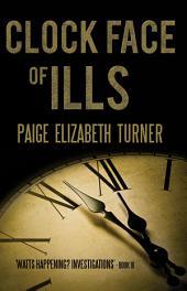 Clock Face of Ills