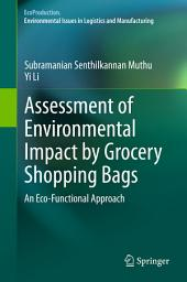 Assessment of Environmental Impact by Grocery Shopping Bags: An Eco-Functional Approach
