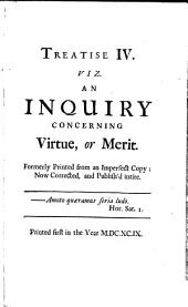 Characteristicks of Men, Manners, Opinions, Times: An inquiry concerning virtue and merit. The moralists; a philosophical rhapsody