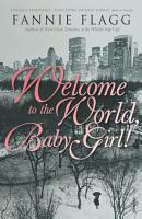 Welcome To The World Baby Girl PDF