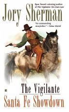 The Vigilante  Santa Fe Showdown PDF