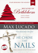 Because of Bethlehem He Chose the Nails Video Study