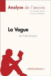 La Vague de Todd Strasser (Analyse de l'oeuvre): Comprendre la littérature avec lePetitLittéraire.fr