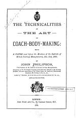 The Technicalities of the Art of Coach-body-making