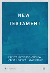 A Commentary, Critical and Explanatory, on the Old and New Testaments: Volume 2