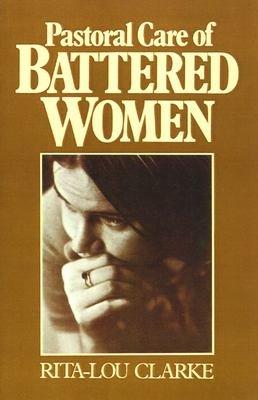 Pastoral Care of Battered Women