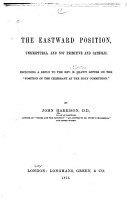 The Eastward Position Unscriptural and Not Primitive and Catholic PDF