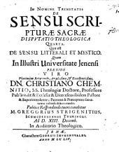 Collegium theologicum de sensu Sacrae Scripturae: inclusum sex disputationibus. Quae est de sensu litterali et mystico. Disp. theol. 4