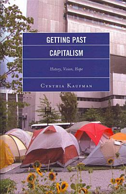Getting Past Capitalism