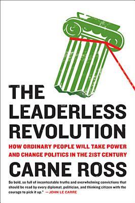 The Leaderless Revolution