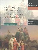 Exploring the Old Testament  A guide to the Psalms   wisdom literature PDF