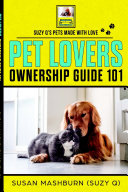 PET LOVERS OWNERSHIP GUIDE 101