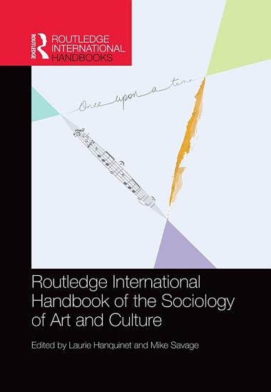 Routledge International Handbook of the Sociology of Art and Culture PDF