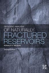 Geologic Analysis of Naturally Fractured Reservoirs: Edition 2