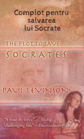 Complot Pentru Salvarea Lui Socrate
