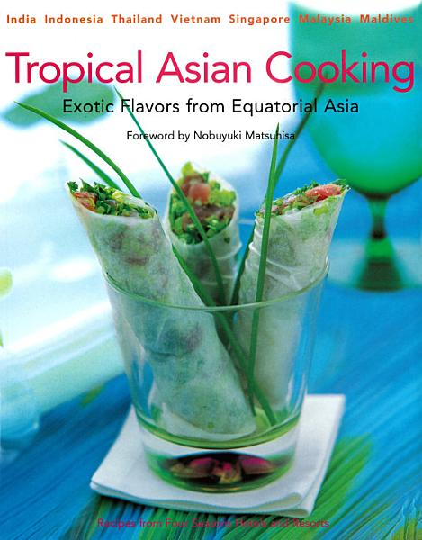 Download Tropical Asian Cooking Book
