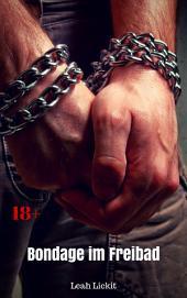 Bondage im Freibad: BDSM Story