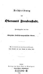 Beschreibung des Oberamts Freudenstadt: Band 38