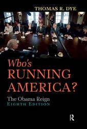 Who's Running America?: The Obama Reign, Edition 8