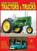 How to Paint Tractors & Trucks