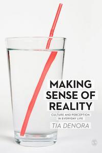 Making Sense of Reality PDF